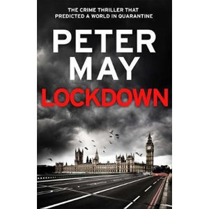 Lockdown : the crime thriller that predicted a world in quarantine - May Peter