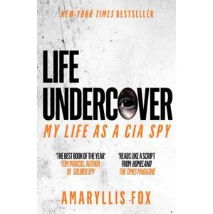Life Undercover : Coming of Age in the CIA (1) - Fox Amaryllis
