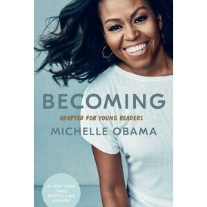 Becoming: Adapted for Young Readers - Obama Michelle