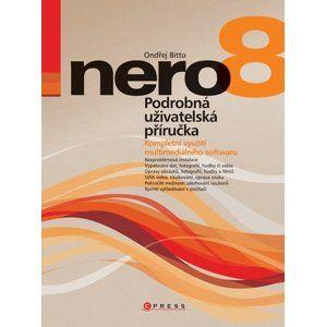 Nero 8 - Podrobná uživatelská příručka - Ondřej Bitto