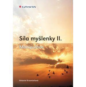 Síla myšlenky II. - Krzemieňová Antonie