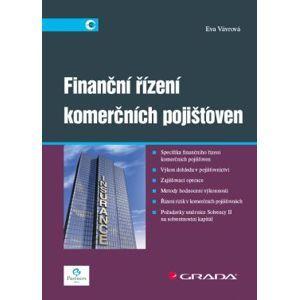 Finanční řízení komerčních pojišťoven - Vávrová Eva