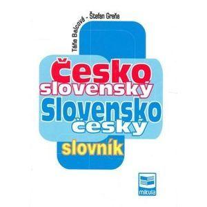 Česko-slovenský/ Slovensko-český slovník - Balcová T., Greňa Š.