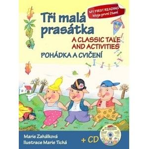 Tři malá prasátka Pohádka a cvičení + CD - Marie Zahálková