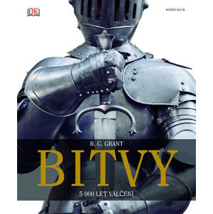 Bitvy: 5000 let válčení - Grant R. G.