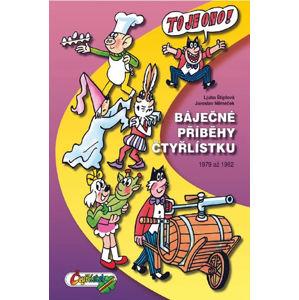 Báječné příběhy Čtyřlístku 1979 až 1982 (5.velká kniha) - Štíplová Ljuba, Němeček Jaroslav