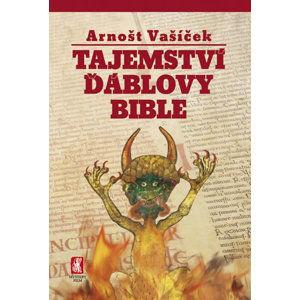 Tajemství ďáblovy bible - Vašíček Arnošt