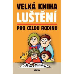 Velká kniha luštění pro celou rodinu - kolektiv