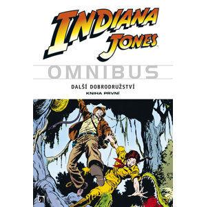 Indiana Jones - Omnibus - Další dobrodružství - kniha první - Goodwin Archie a kolektiv