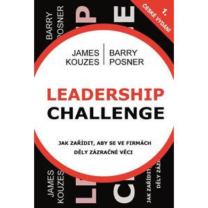 Leadership Challenge - Kouzes James M., Posner Barry Z.,