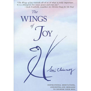 The Wings of Joy+CD Flute Music - Chinmoy Sri