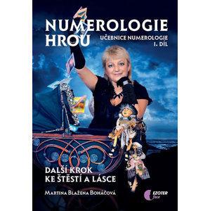 Numerologie hrou - Učebnice numerologie I. díl - Boháčová Martina Blažena